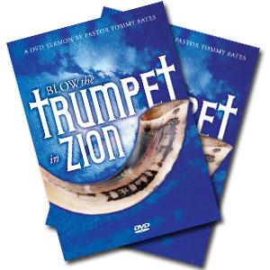 Blow the Trumpet in Zion CD/DVD Sermon