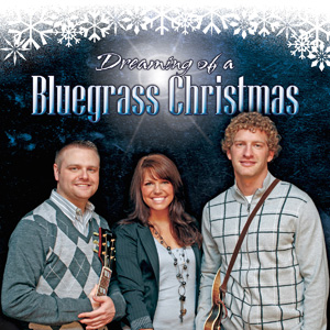 Dreaming of a Bluegrass Christmas CD