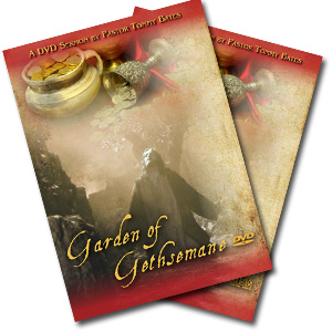 The Garden of Gethsemane CD/DVD Sermon