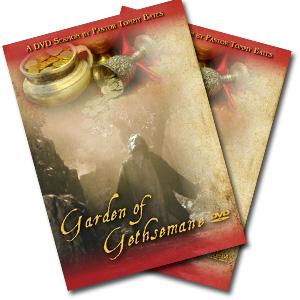 The Garden of Gethsemane CD/DVD Sermon