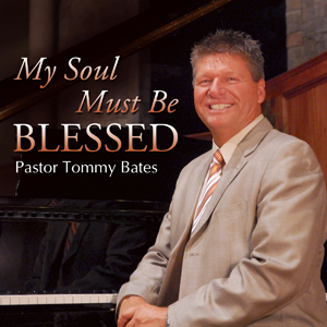 My Soul Must Be Blessed CD