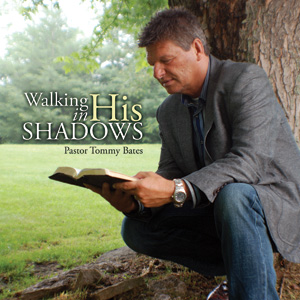 Walking in His Shadows CD