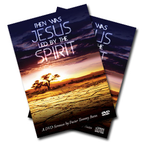 Then Was Jesus Led by the Spirit CD/DVD Sermon