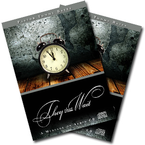 They That Wait CD/DVD Sermon