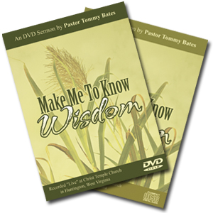 Make Me To Know Wisdom CD/DVD Sermon
